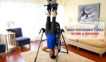 Top 10 Best Inversion Tables Reviews 2020 – The Buyer's Guide